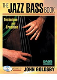 John Goldsby's Jazz Bass Book